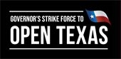 Governor's Strike Force to Open Texas