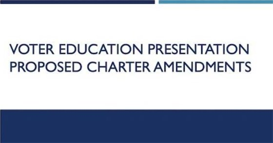 Voter Education Presentation - Proposed Charter Amendments