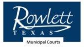 Rowlett Municipal Courts