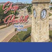 Shop Rowlett Stay Safe Stay Local