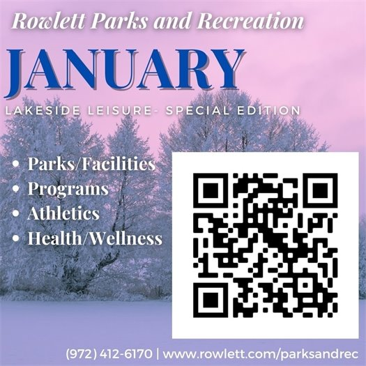 Rowlett Parks & Recreation January Edition of Lakeside Leisure