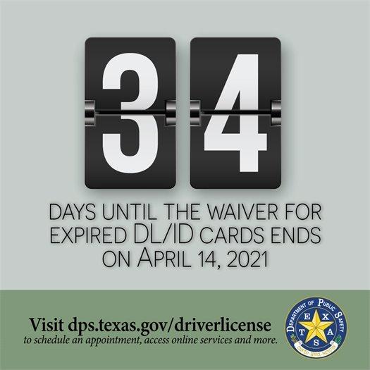 34 Days Until Waiver for Expired DL Ends on April 14, 2021