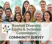 Rowlett Diversity, Equity & Inclusion Commission Community Survey