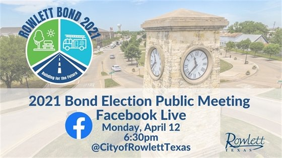 2021 Bond Election Public Meeting Facebook Live April 12 @ 6:30pm