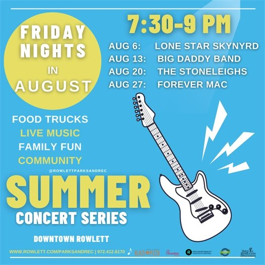 Summer Concert Series, Friday nights in August