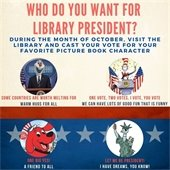 Who Do You Want For Library President?