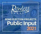 Bond Election Projects Public Input FY2021