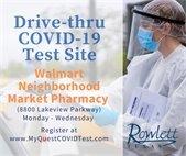 Rowlett Neighborhood Walmart Drive-thru Testing Site