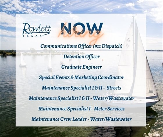 Be a part of the Rowlett Team - Now Hiring