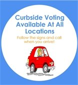 Curbside Voting Available At All Locations