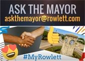 Ask the Mayor - #My Rowlett
