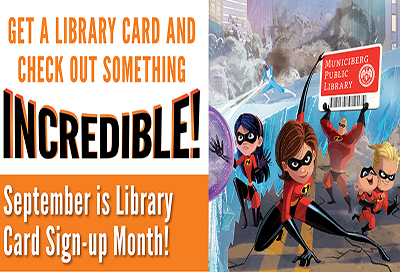 The Incredibles promoting Library Card Sign Up month