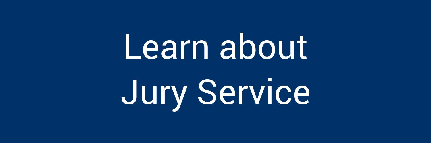 Learn about Jury Service