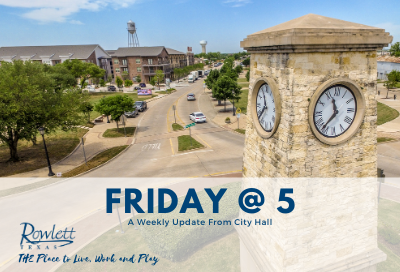 Clock Tower and downtown Rowlett - text reads Friday at 5