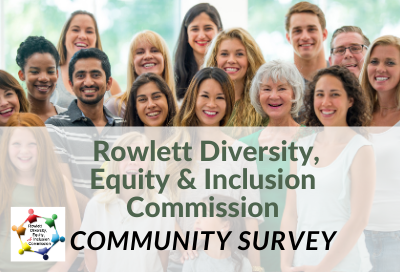 Diverse group of people, Rowlett Diversity, Equity & Inclusion Commission Community Survey