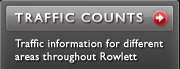 Traffic Counts - Traffic information for different areas throughout Rowlett