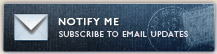 Notify Me - Subscribe to Email Updates